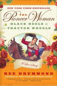 The Pioneer Woman Black Heels to Tractor Wheels 198x300 TLC Presents: Pioneer Woman: Black Heels to Tractor Wheels Review