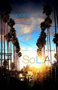1 Hoida So LA cover 193x300 TLC Book Tours Presents: So L.A. Review and Free Giveaway