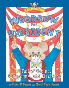Woodrow For President 233x300 Peter and Cheryl Barnes, authors of Woodrow for President, on tour August 2012