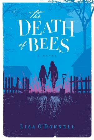 The Death of Bees by Lisa O'Donnell (2013))