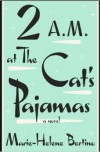 2 am at the cat's pajamas