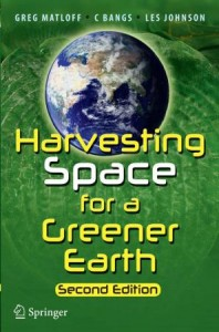 Harvesting Space for a Greener Earth