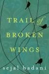 Trail of Broken Wings _300dpi