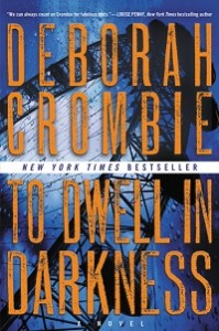 To Dwell in Darkness Trade Paperback
