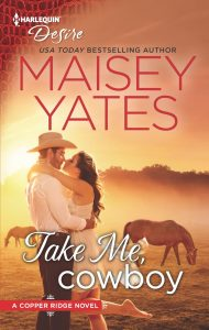 August 12_Take Me Cowboy_Maisey Yates