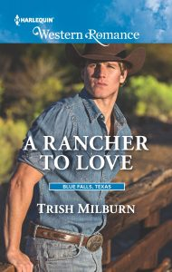 August 3_A Rancher To Love_Milburn