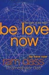 Ram Dass, author of Be Love Now, on tour October/November 2010