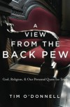 Tim O'Donnell, author of A View from the Back  Pew, on tour March 2011