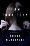 Anouk Markovits, author of I Am Forbidden, on tour May 2012