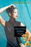 Mingmei Yip, author of Skeleton Women, on tour September 2012
