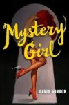 David Gordon, author of Mystery Girl, on tour August 2013