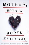 Koren Zailckas, author of Mother, Mother, on tour September/October 2013