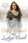 Dilly Court, author of The Best of Daughters and The Lady's Maid, on tour August/September 2013