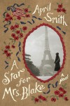 April Smith, author of A Star for Mrs. Blake, on tour January/February 2014