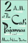 2 am at the cat's pajamas