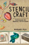 Margaret Peot, author of Stencil Craft, on tour July 2015
