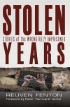 Reuven Fenton, author of Stolen Years: Stories of the Wrongly Imprisoned, on tour November 2015