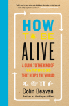 How to Be Alive cover