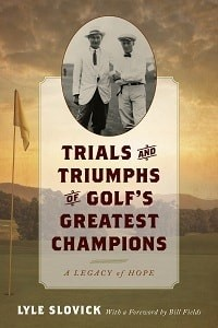 Trials and Triumphs of Golf's Greatest Champions cover