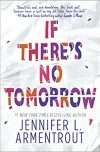 Jennifer Armentrout, author of IF THERE'S NO TOMORROW, on tour August/September 2017