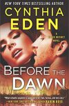 Cynthia Eden, author of BEFORE THE DAWN, on tour July/August