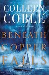 Colleen Coble, author of BENEATH COPPER FALLS, on tour August 2017