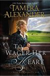 Tamera Alexander, author of TO WAGER HER HEART, on tour August/September 2017