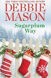 Debbie Mason, author of SUGARPLUM WAY, on tour October/November 2017