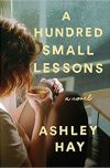 Ashley Hay, author of A HUNDRED SMALL LESSONS, on tour November/December 2017