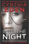 Cynthia Eden, author of INTO THE NIGHT, on tour December 2017/January 2018
