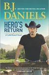 B. J. Daniels, author of HERO'S RETURN, on tour March/April 2018