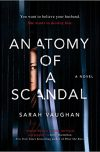 Sarah Vaughan, author of ANATOMY OF A SCANDAL, on tour January 2018