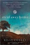 Billy Coffey, author of STEAL AWAY HOME, on tour January/February 2018