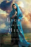 Connilyn Cossette, author of A LIGHT ON THE HILL, on tour March 5th – March 11th