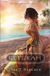 Lisa T. Bergren, author of KETURAH, on tour February 19th – February 25th