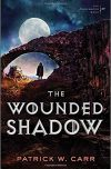 Patrick W. Carr, author of THE WOUNDED SHADOW, on tour April 2nd – 8th