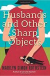 Marilyn Simon Rothstein, author of HUSBANDS AND OTHER SHARP OBJECTS, on tour April 30th – May 6th