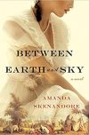 Amanda Skenandore, author of BETWEEN EARTH AND SKY, on tour April/May 2018