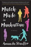 Amanda Stauffer, author of MATCH MADE IN MANHATTAN, on tour May 21 – May 27, 2018