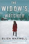 Eliza Maxwell, author of THE WIDOW'S WATCHER, on tour May/June 2018