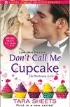Tara Sheets, author of DON'T CALL ME CUPCAKE, on tour April 30th – May 6th