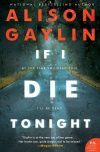Alison Gaylin, author of If I Die Tonight, on tour March 2018