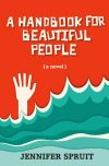 Jennifer Spruit, author of A Handbook for Beautiful People, on tour May/June 2018