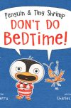 Cate Berry, author of Penguin and Tiny Shrimp Don't Do Bedtime!, on tour May 2018