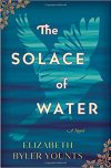 Elizabeth Byler Younts, author of THE SOLACE OF WATER, on tour July/August 2018