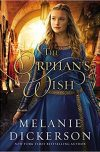 Melanie Dickerson, author of THE ORPHAN'S WISH, on tour June/July 2018