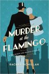 Rachel McMillan, author of MURDER AT THE FLAMINGO, on tour July/August 2018