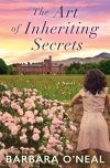 Barbara O'Neal, author of THE ART OF INHERITING SECRETS, on tour July/August 2018