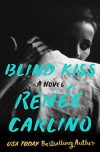 Renee Carlino, author of BLIND KISS, on tour 8/13 – 8/19