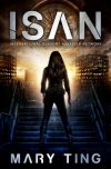 Mary Ting, author of ISAN, on tour May 13th – 18th